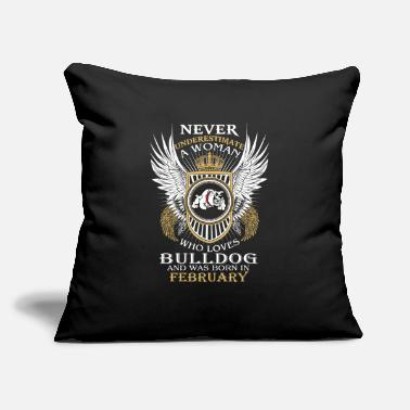 Power Never underestimate a woman who loves Bulldog - Throw Pillow Cover
