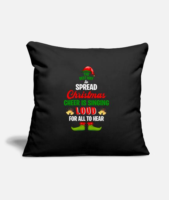 "Santa Christmas Pillow Cases - The Best Way To Spread Christmas Cheer Is Singing - Throw Pillow Cover 18"" x 18"" black"