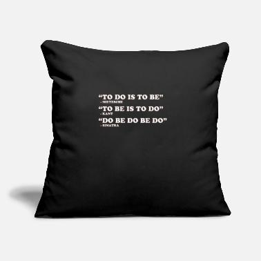 "Doing Do Be Do Be Do - Throw Pillow Cover 18"" x 18"""