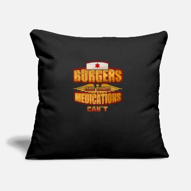 "Medicine Burgers Cure Things Medications Can't Love food? This is your perfect medicine! - Throw Pillow Cover 18"" x 18"""