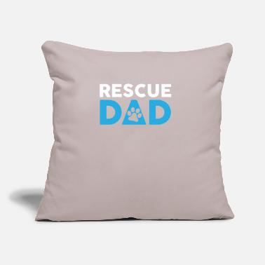"Rescue Rescue Dad Adopt Pets Gift Idea - Throw Pillow Cover 18"" x 18"""