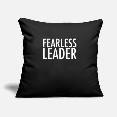 "Leader Fearless Leader - Throw Pillow Cover 18"" x 18"""