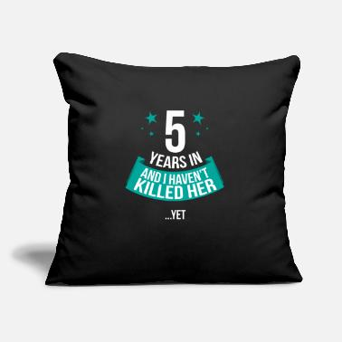"Wedding Funny 5th Wedding Anniversary Husband Gift T-shirt - Throw Pillow Cover 18"" x 18"""