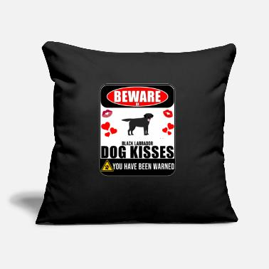 "Black Labrador Dog Beware Of Black Labrador Dog Kisses - Throw Pillow Cover 18"" x 18"""
