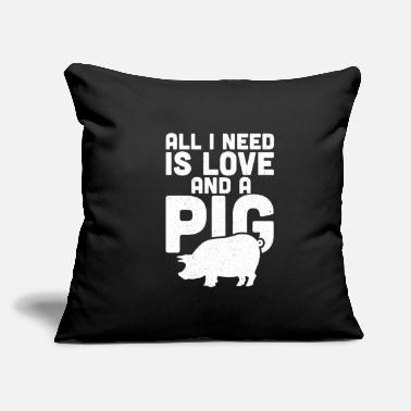 "Piggy All I Need Is Love And A Pig - Throw Pillow Cover 18"" x 18"""