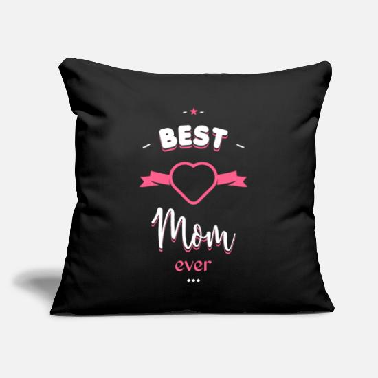 "Mom Pillow Cases - Best Mom ever - Throw Pillow Cover 18"" x 18"" black"