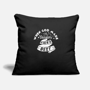 "Made When GOD Made Daughters Gave Me The BEST, Mom Dad - Throw Pillow Cover 18"" x 18"""
