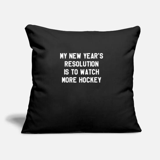 "Happy Holidays Pillow Cases - My New Year's Resolution is To Watch More Hockey - Throw Pillow Cover 18"" x 18"" black"