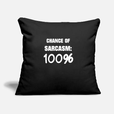 "100% Hardstyle Chance On Sarcasm 100% Irony Satire Provocative - Throw Pillow Cover 18"" x 18"""