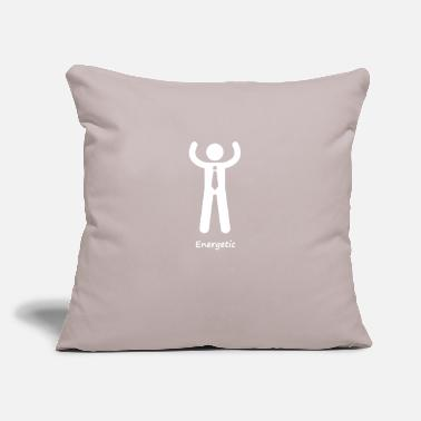 "Energetic The attitude of a energetic entrepreneur - Throw Pillow Cover 18"" x 18"""