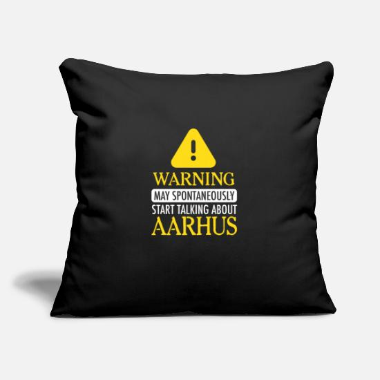 "Holiday Aarhus Pillow Cases - WARNING !: May spontaniously start talking about A - Throw Pillow Cover 18"" x 18"" black"