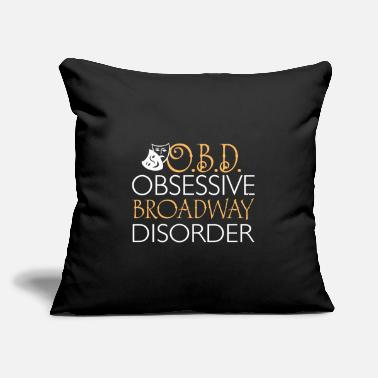 "Broadway Obsessive Broadway Disorder - Throw Pillow Cover 18"" x 18"""