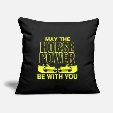 "Horsepower may the HORSEPOWER be with you - Throw Pillow Cover 18"" x 18"""
