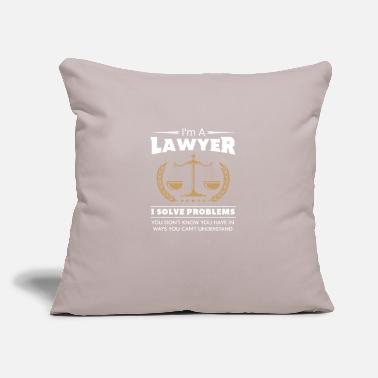 "Defend I'm A Lawyer I Solve Problems You Don't Know You - Throw Pillow Cover 18"" x 18"""