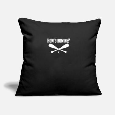 "Sailing Funny How is rowing? - Boat, yacht, captain, sailing - Throw Pillow Cover 18"" x 18"""