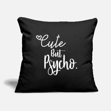 Chaos Cute but Psycho - Throw Pillow Cover