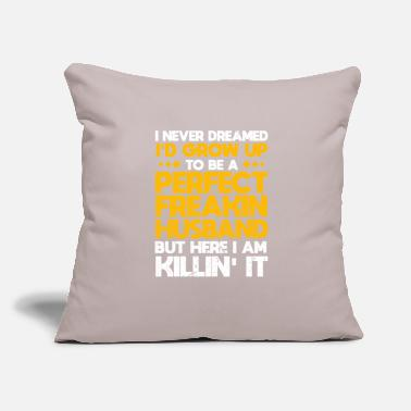 "Husband Husband - Throw Pillow Cover 18"" x 18"""