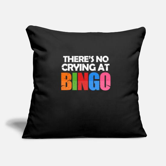 "Play Pillow Cases - There's No Crying At Bingo - Throw Pillow Cover 18"" x 18"" black"