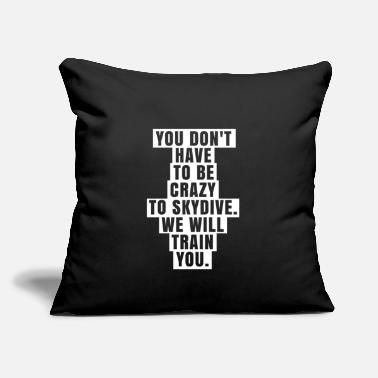 "Funny Skydiver Gift Skydiving - Throw Pillow Cover 18"" x 18"""