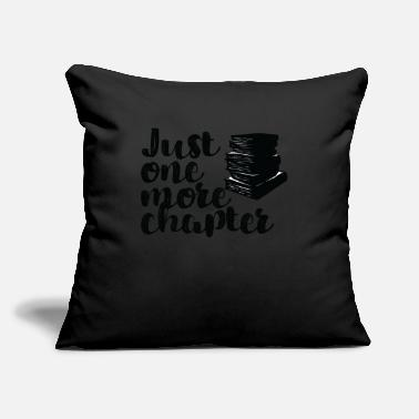 "Literature Just One More Chapter Poem Books Bookworms - Throw Pillow Cover 18"" x 18"""