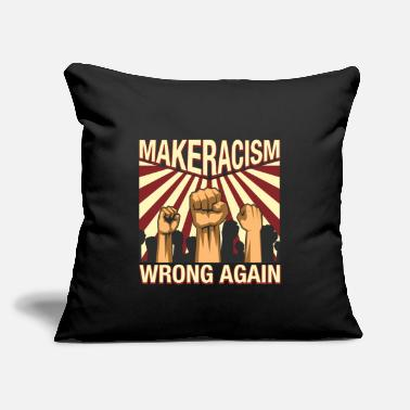 "Anti Make Racism Wrong Again Anti Racism Equality Gift - Throw Pillow Cover 18"" x 18"""
