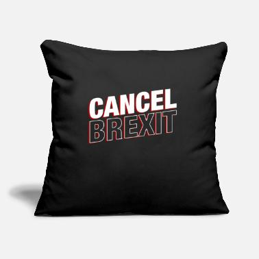 "Euro Cancel Brexit British UK Europe Politics Exit Gift - Throw Pillow Cover 18"" x 18"""