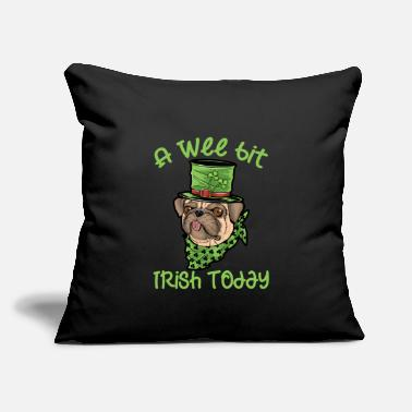 "Leprechaun A Wee Bit Irish Today Dog St Patricks Day Pug Gift - Throw Pillow Cover 18"" x 18"""