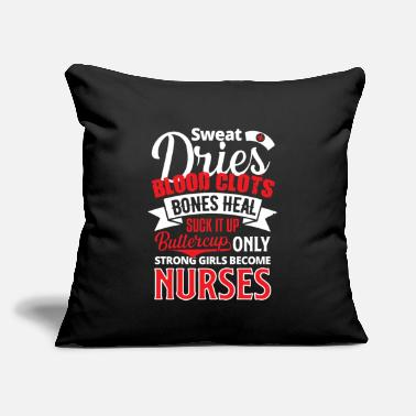 "Blood Clot Sweat Dries Blood Clots Bones Heal Nurses - Throw Pillow Cover 18"" x 18"""