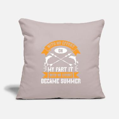 "Weather With no effort became summer - Throw Pillow Cover 18"" x 18"""