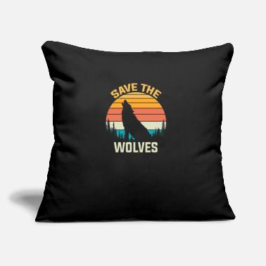 "Save The Wolves Animal Rights Activist Gift Wolf - Throw Pillow Cover 18"" x 18"""