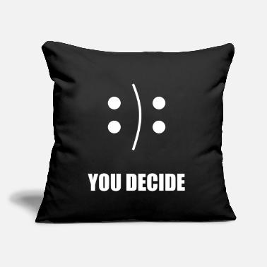 "Topselling Funny YOU DECIDE cute gift design topseller trend - Throw Pillow Cover 18"" x 18"""