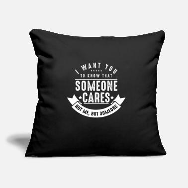 "Care Someone Cares - Throw Pillow Cover 18"" x 18"""