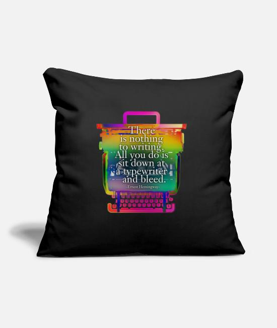 "Hemingway Quote Pillow Cases - hemingway typewriter - Throw Pillow Cover 18"" x 18"" black"