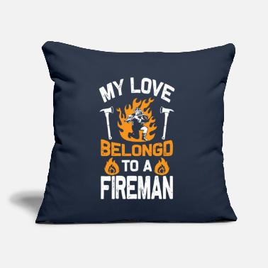 "Firefighter - My love belongd to a fireman - Throw Pillow Cover 18"" x 18"""