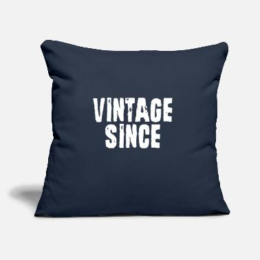 "Vintage Since [ENTER YEAR] - Throw Pillow Cover 18"" x 18"""