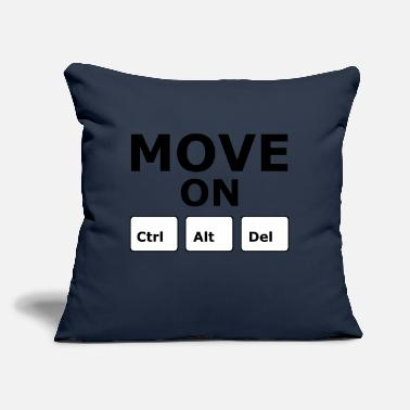 "Move MOVE ON - Throw Pillow Cover 18"" x 18"""