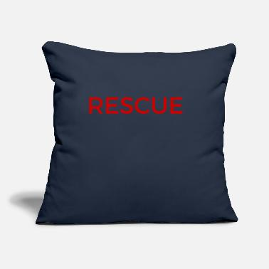 "Rescue rescue - Throw Pillow Cover 18"" x 18"""