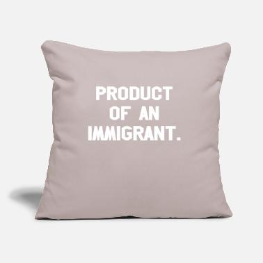 "Production Year Product Of An Immigrant - Throw Pillow Cover 18"" x 18"""