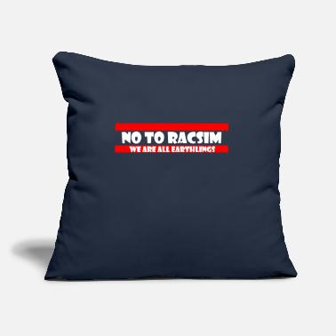 "No to Racism - Anti Racism - Throw Pillow Cover 18"" x 18"""