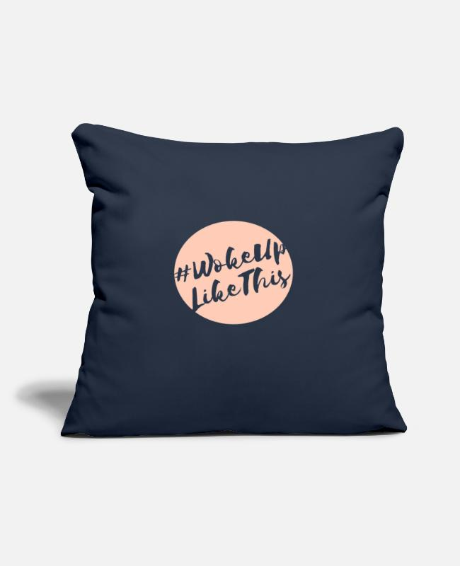 "Clothes Pillow Cases - Woke Up Like This - Throw Pillow Cover 18"" x 18"" navy"