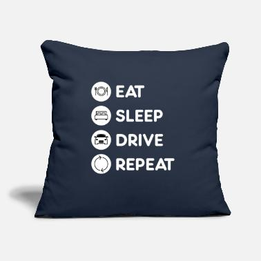 "Driving Eat Sleep Drive Repeat - Throw Pillow Cover 18"" x 18"""