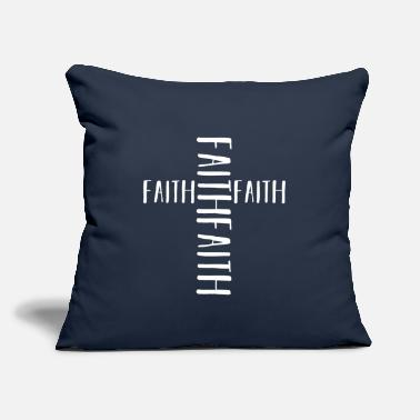 "Faith Faith Faith - Throw Pillow Cover 18"" x 18"""
