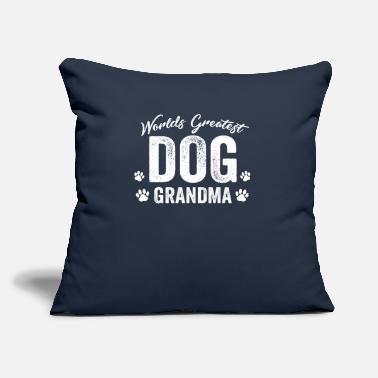 "Grandma Worlds Greatest DOG Grandma Graphic Funny Gift T- Shirt - Throw Pillow Cover 18"" x 18"""