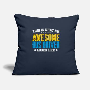 "Looks This Is What An Awesome Bus Driver Looks Like - Throw Pillow Cover 18"" x 18"""