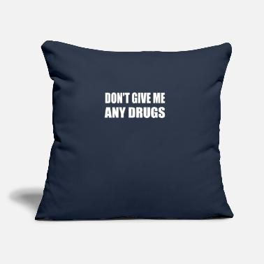 "Be Yourself Don't Give Me Any Drugs Festival Rave Concert - Throw Pillow Cover 18"" x 18"""