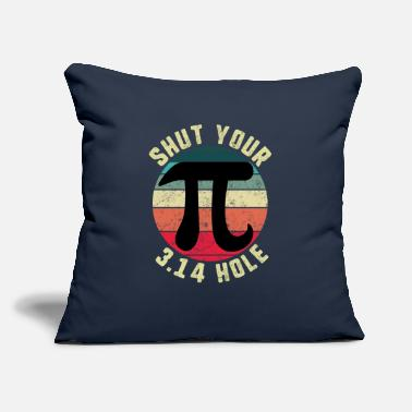 "Symbol Vintage Pi Day Shut Your 3.14 Hole Circle Math - Throw Pillow Cover 18"" x 18"""