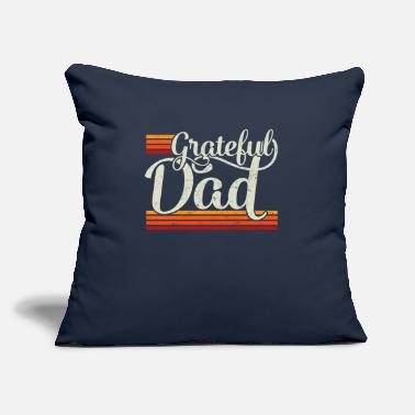"Daddy Grateful Dad Vintage Distressed Father's Day Gift - Throw Pillow Cover 18"" x 18"""