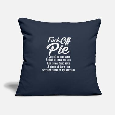 "Off Fuck Off Pie - Throw Pillow Cover 18"" x 18"""