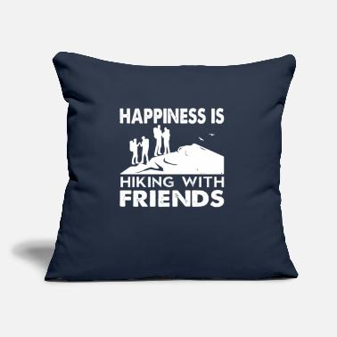 "Hiking Happiness is hiking with Friends - Throw Pillow Cover 18"" x 18"""