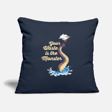 "Plastic Free Octopus - Your Waste Is The Monster - Throw Pillow Cover 18"" x 18"""